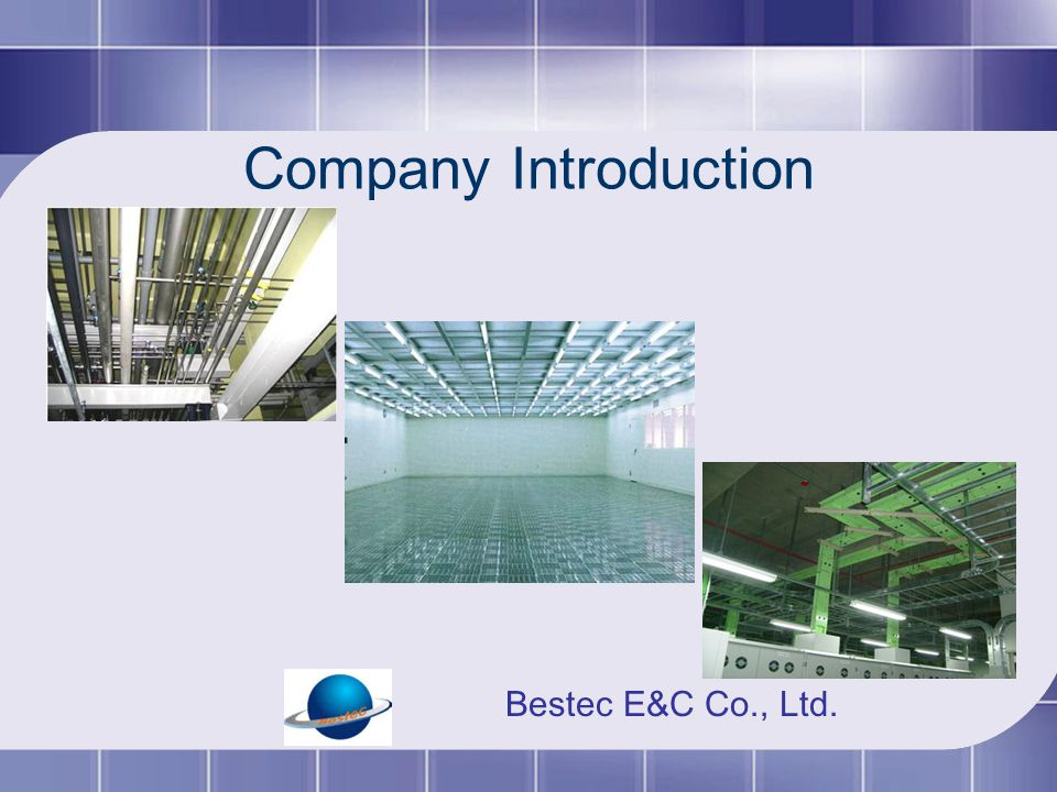 Company Introduction Bestec E&C Co., Ltd.