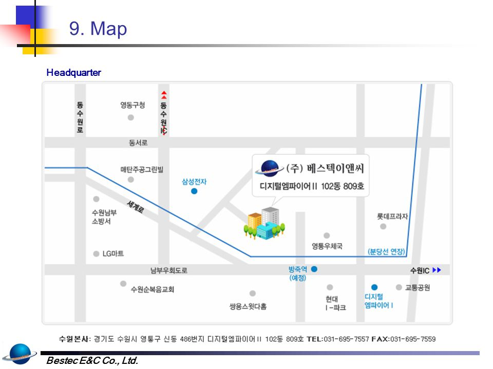 Bestec E&C Co., Ltd. 9. Map Headquarter