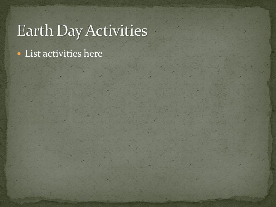 List activities here