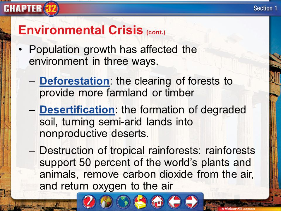 Section 1 Population growth has affected the environment in three ways.