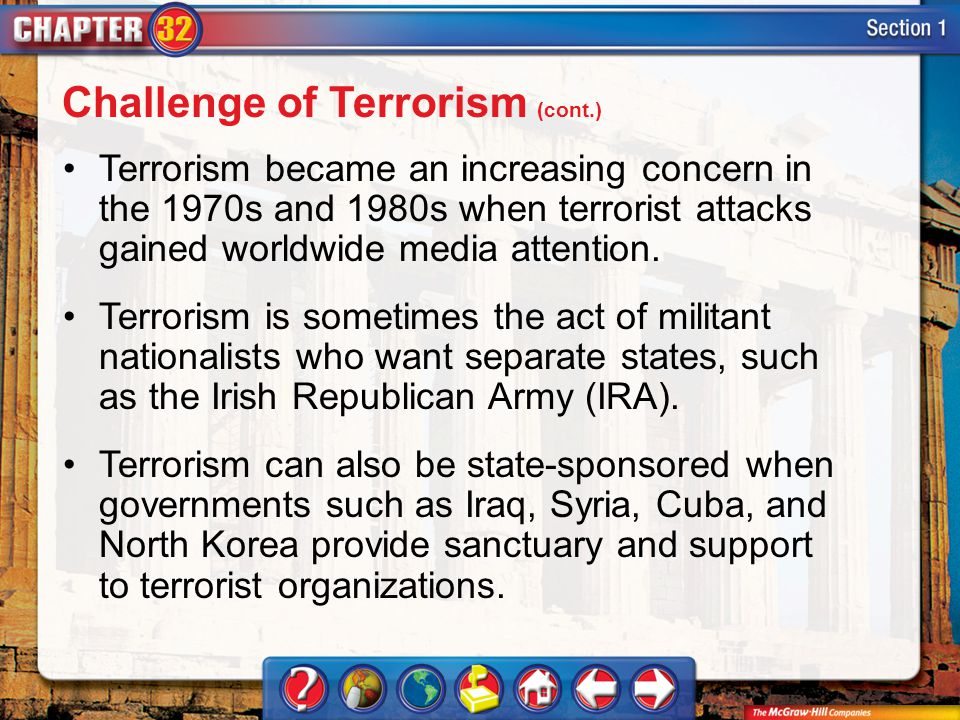 Section 1 Terrorism became an increasing concern in the 1970s and 1980s when terrorist attacks gained worldwide media attention.