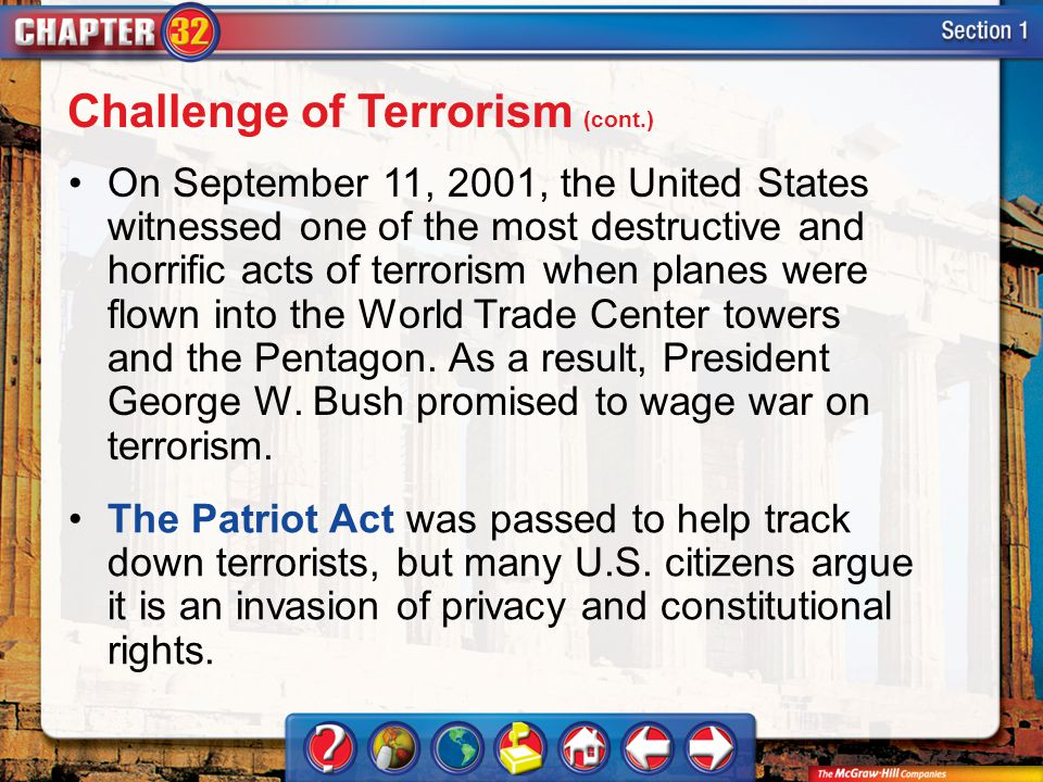 Section 1 On September 11, 2001, the United States witnessed one of the most destructive and horrific acts of terrorism when planes were flown into the World Trade Center towers and the Pentagon.