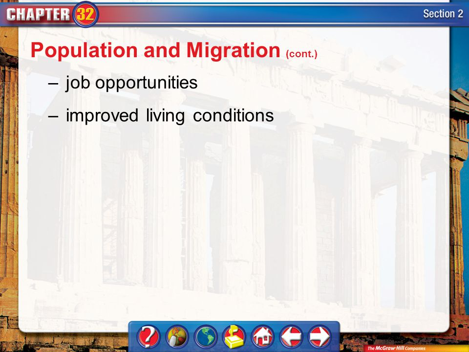 Section 2 –job opportunities –improved living conditions Population and Migration (cont.)