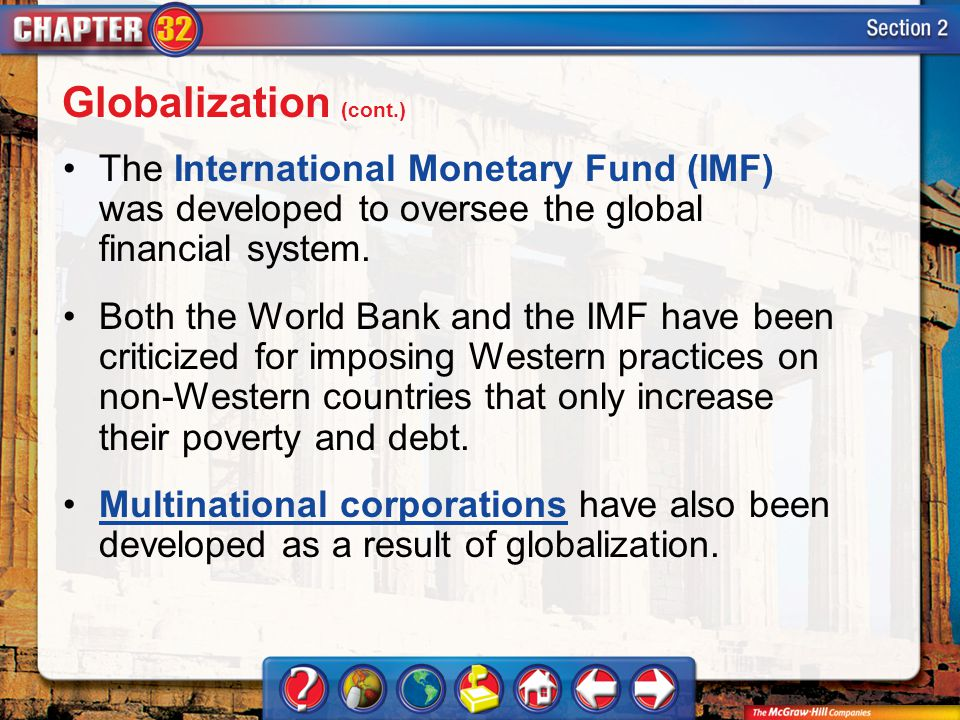 Section 2 The International Monetary Fund (IMF) was developed to oversee the global financial system.