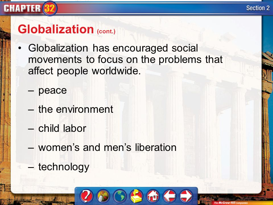 Section 2 Globalization has encouraged social movements to focus on the problems that affect people worldwide.