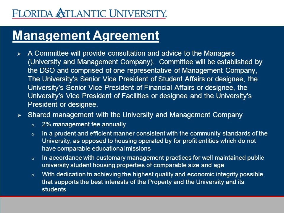 A Committee will provide consultation and advice to the Managers (University and Management Company).