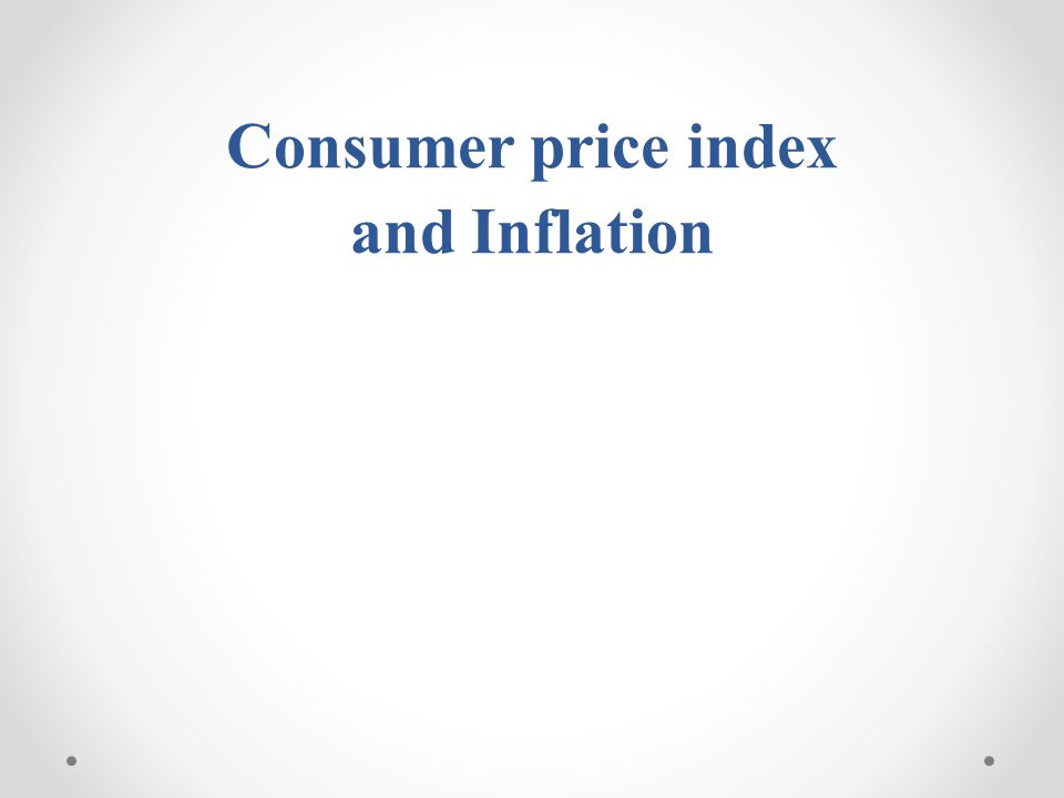 Consumer price index and Inflation