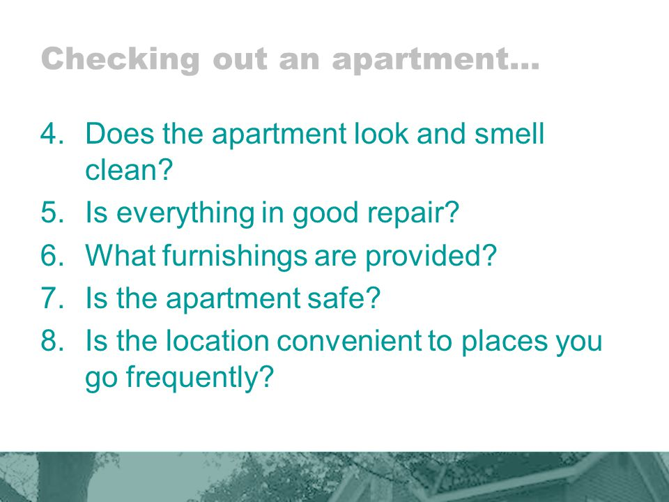How will you furnish the apartment.