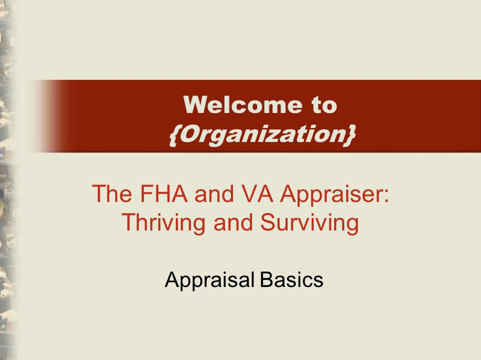 202 Chapter 8 VA Financing and Appraisal Overview True or False 1.Any of the reporting options specified by USPAP (self-contained, summary, restricted-use) may be chosen by the appraiser for reporting a VA appraisal.