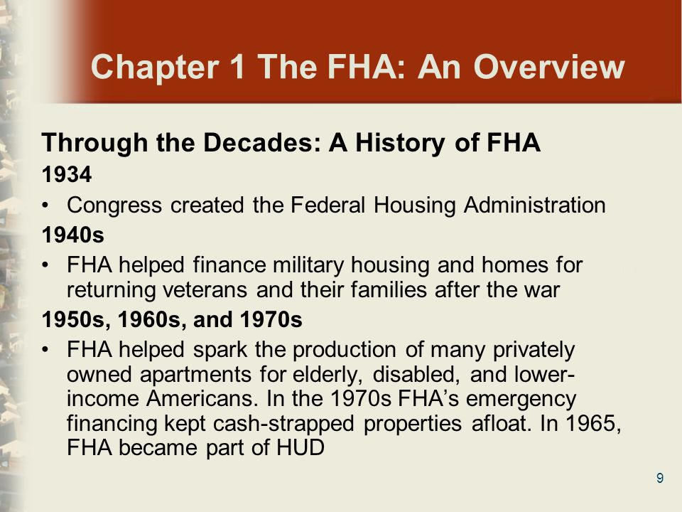 140 Chapter 7 FHA Appraisal for Other Property Types Manufactured Homes Key Points To be eligible for FHA insurance, the finished grade level beneath a manufactured home must be at or above the 100-year flood plain To be eligible for FHA-insured financing, the manufactured home must have a HUD Certification Label affixed to the taillight end of each transportable section