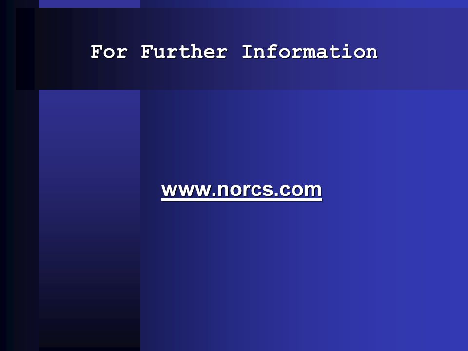 For Further Information www.norcs.com