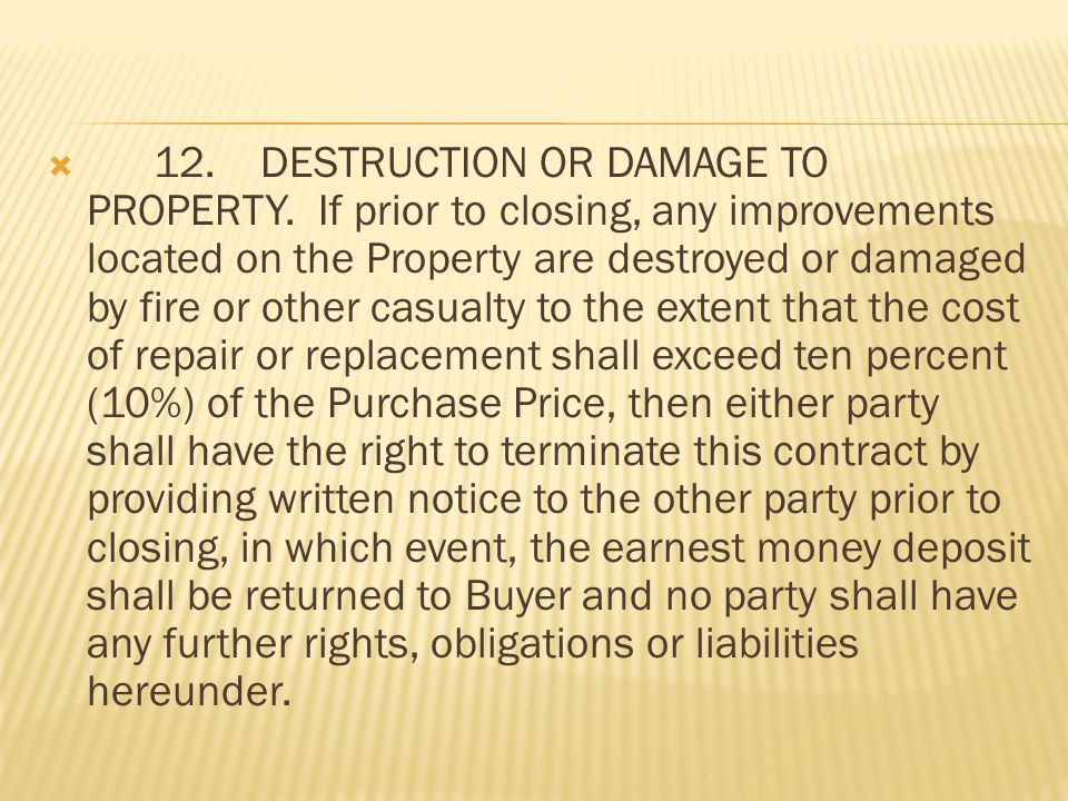 11.WARRANTIES. Seller represents and warrants to Buyer that Seller has disclosed to Buyer any hidden defects of which Seller has knowledge and which c