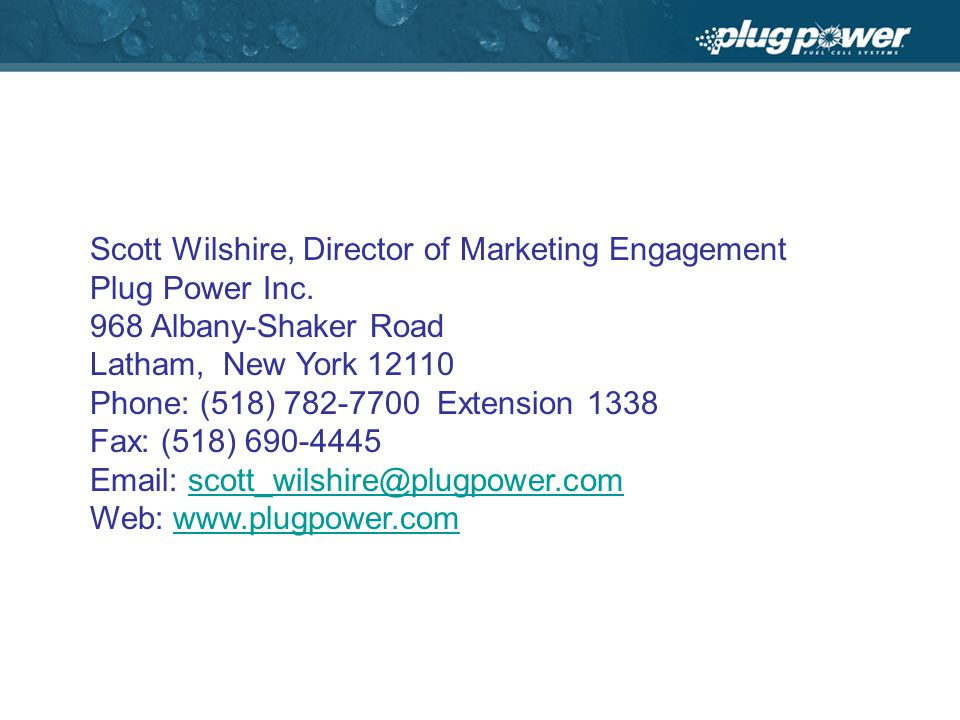 Scott Wilshire, Director of Marketing Engagement Plug Power Inc.
