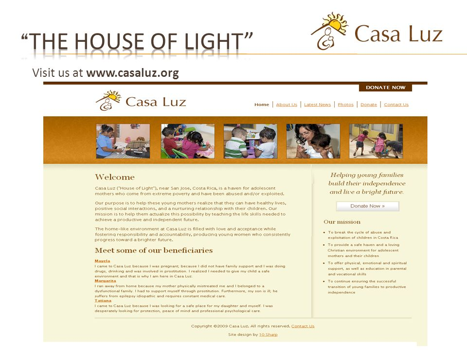 Visit us at www.casaluz.org