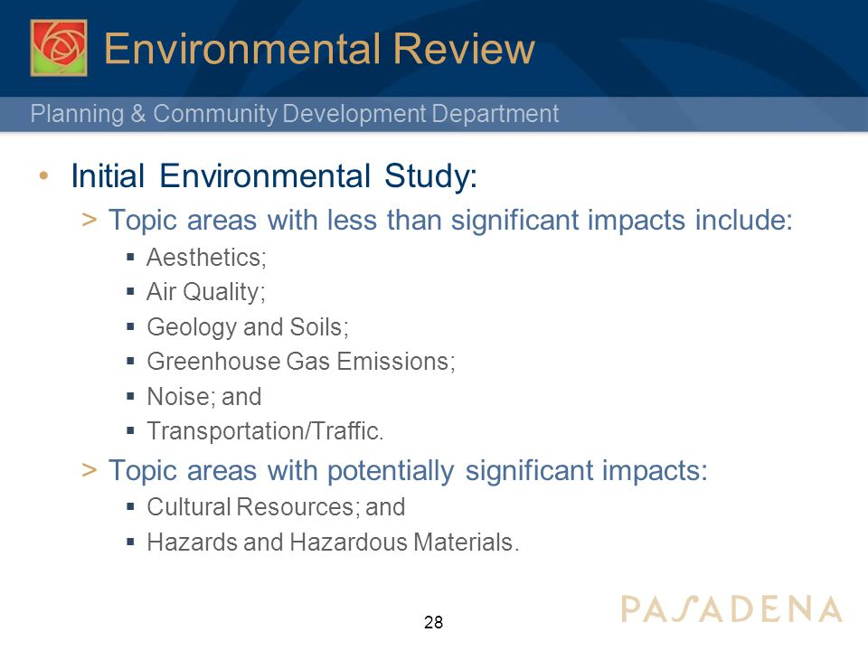 Planning & Community Development Department Environmental Review Initial Environmental Study: Topic areas with less than significant impacts include: