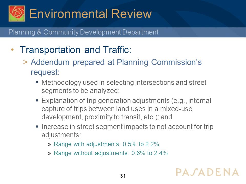 Planning & Community Development Department Environmental Review Transportation and Traffic: Addendum prepared at Planning Commissions request: Method