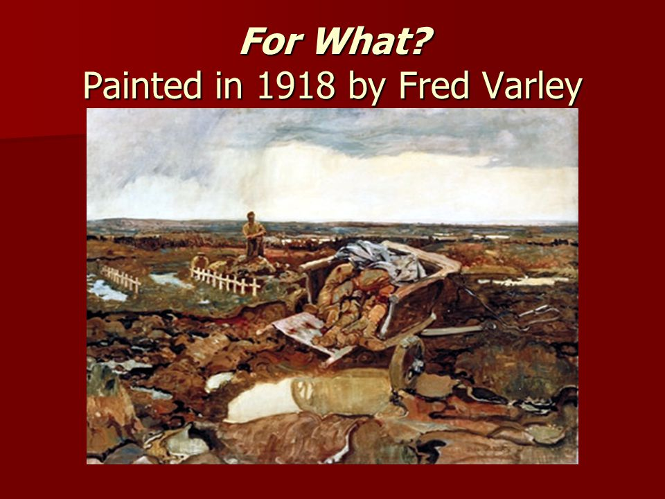 For What? Painted in 1918 by Fred Varley