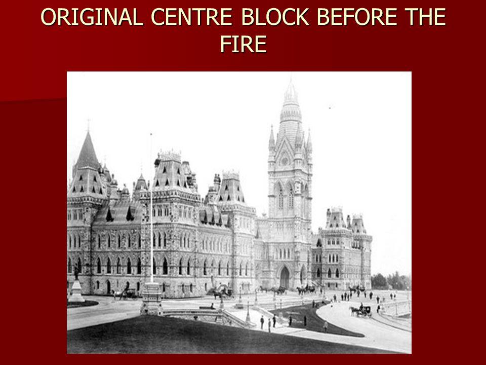 ORIGINAL CENTRE BLOCK BEFORE THE FIRE