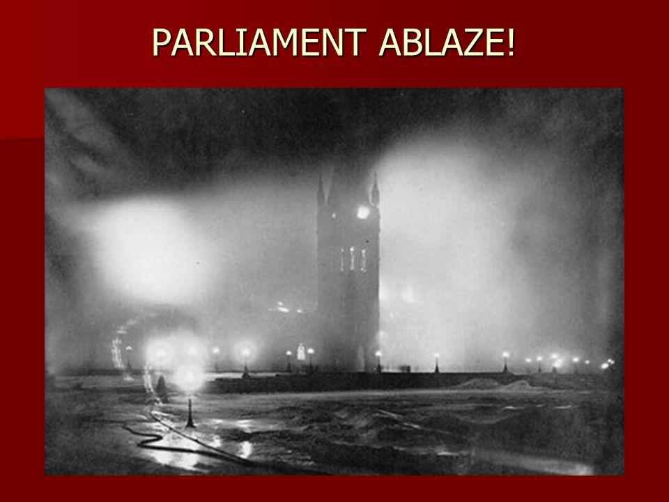 PARLIAMENT ABLAZE!