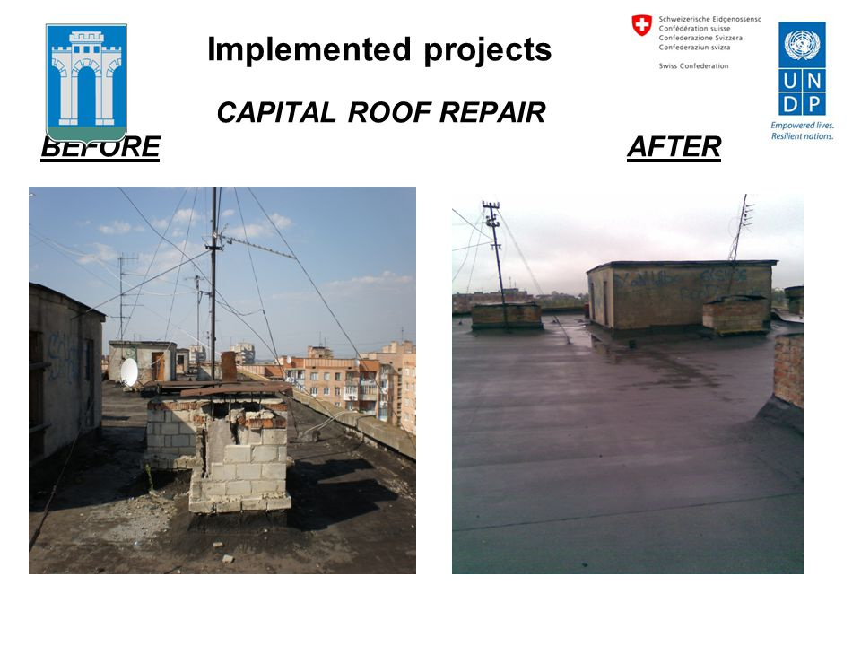 Implemented projects CAPITAL ROOF REPAIR BEFORE AFTER