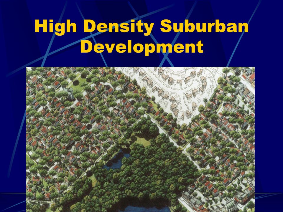 High Density Suburban Development
