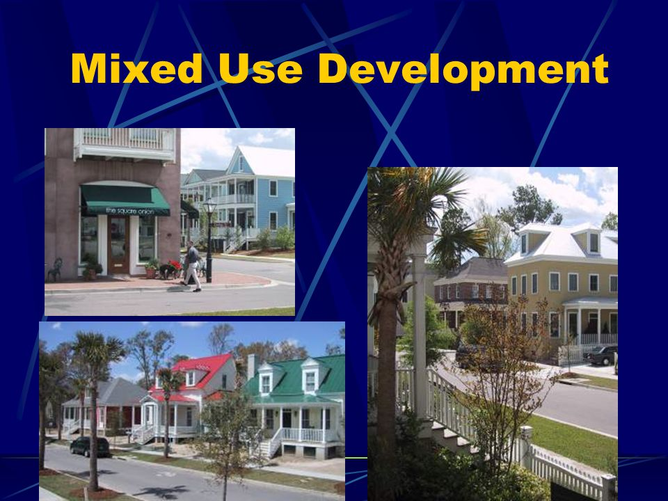 Mixed Use Development