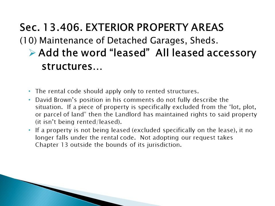 Sec. 13.406. EXTERIOR PROPERTY AREAS (10) Maintenance of Detached Garages, Sheds.