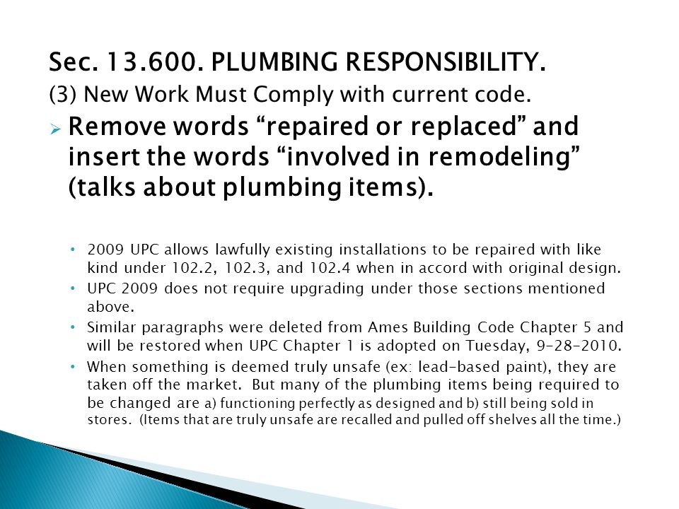 Sec. 13.600. PLUMBING RESPONSIBILITY. (3) New Work Must Comply with current code.