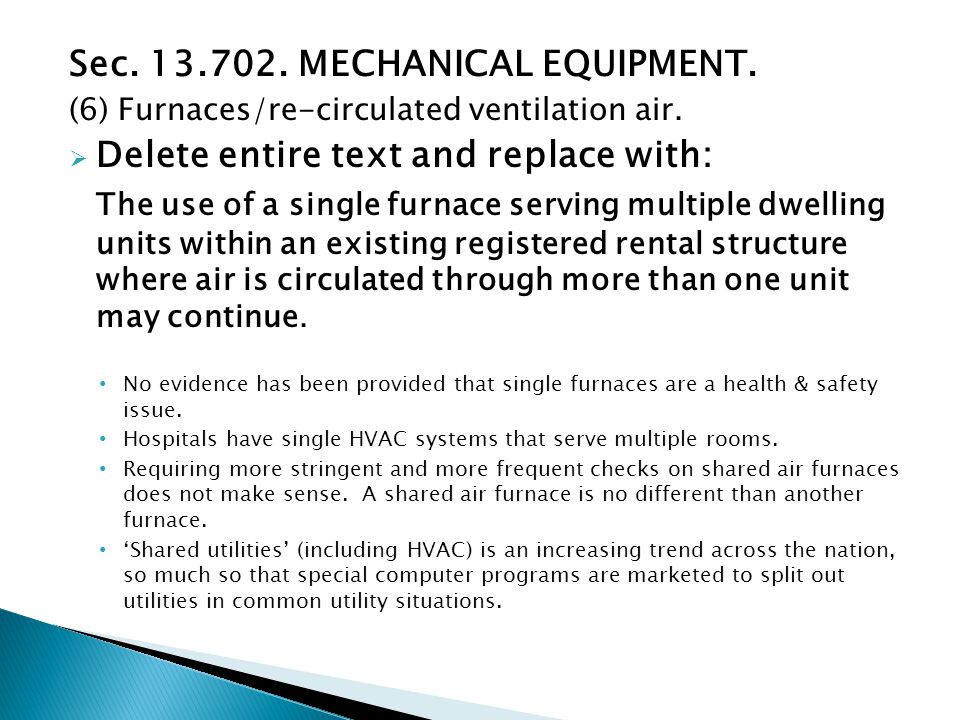 Sec. 13.702. MECHANICAL EQUIPMENT. (6) Furnaces/re-circulated ventilation air.