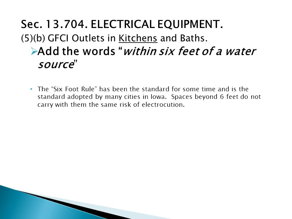 Sec. 13.704. ELECTRICAL EQUIPMENT. (5)(b) GFCI Outlets in Kitchens and Baths.