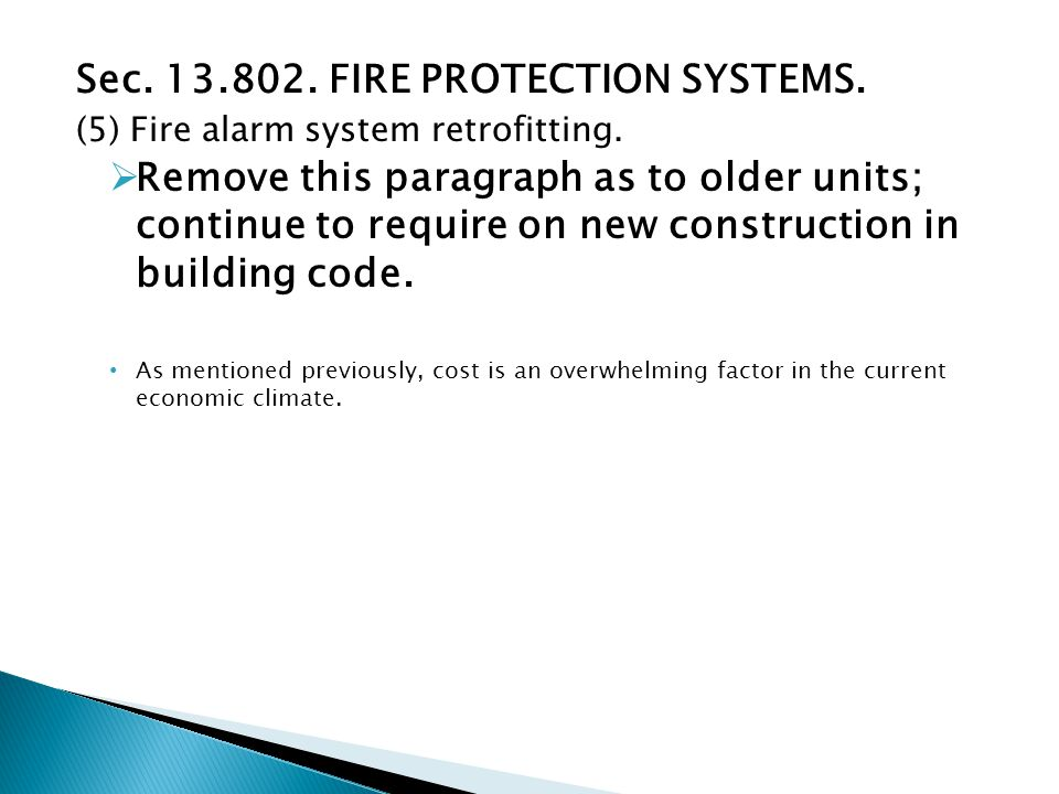 Sec. 13.802. FIRE PROTECTION SYSTEMS. (5) Fire alarm system retrofitting.