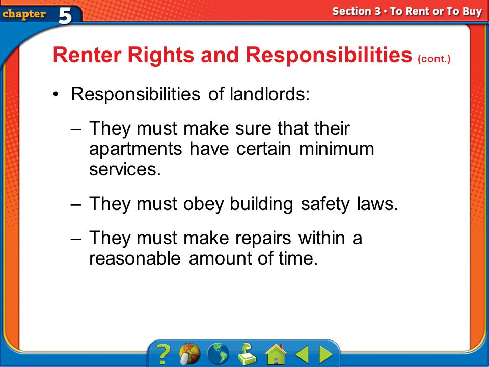 Section 3 Responsibilities of landlords: –They must make sure that their apartments have certain minimum services.
