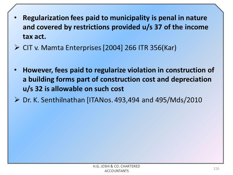 Regularization fees paid to municipality is penal in nature and covered by restrictions provided u/s 37 of the income tax act.
