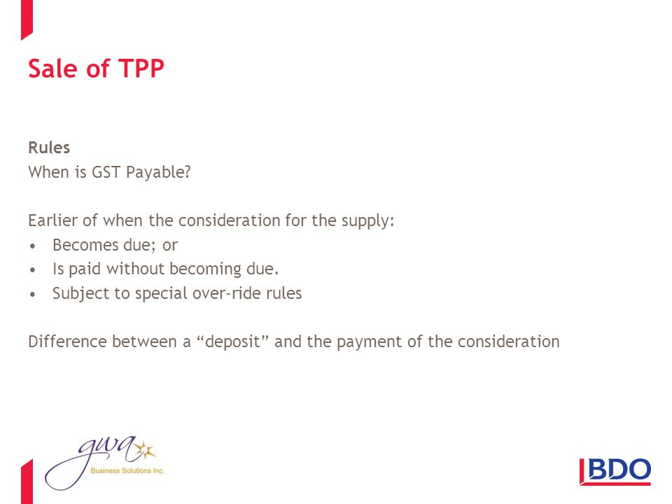 Sale of TPP Rules When is GST Payable.