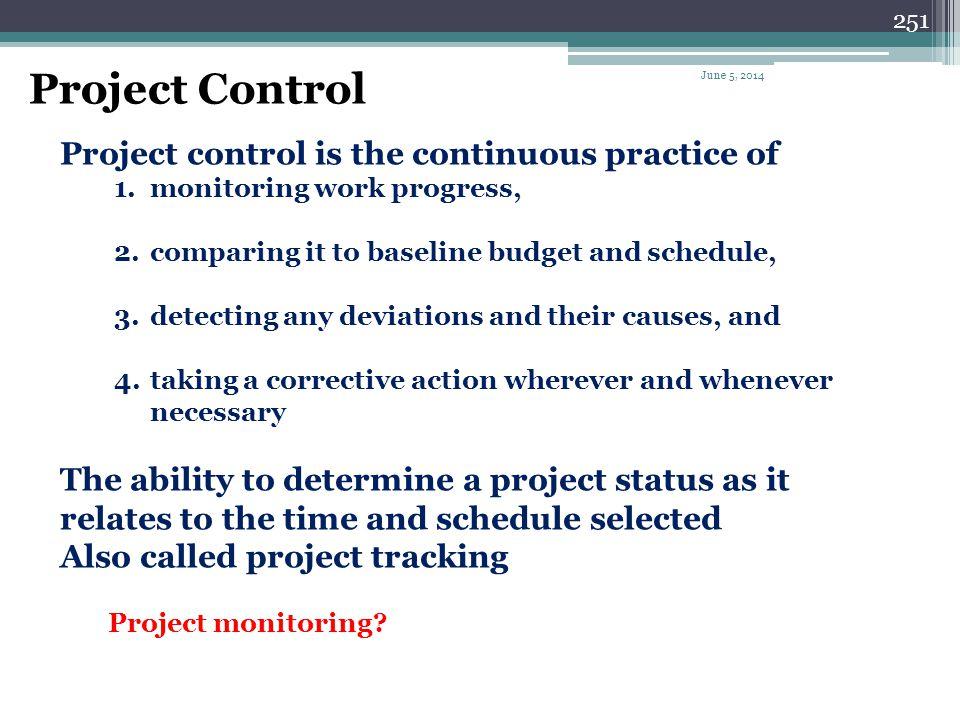 250 Project Control June 5, 2014