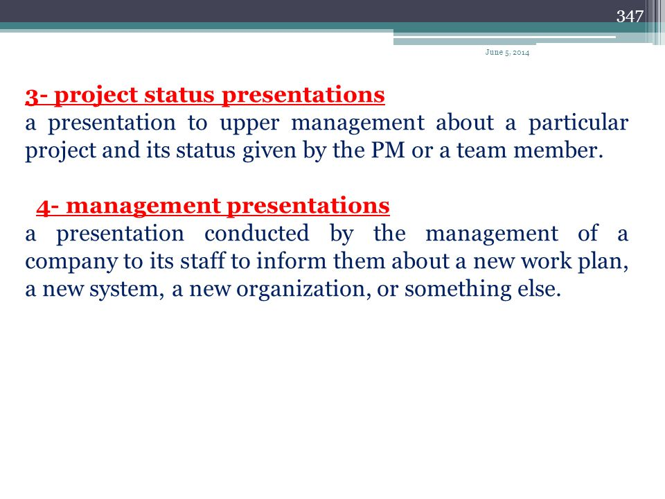 346 Types of presentations 1- contract candidate presentations The main focus of this presentation is to convince the owner (or the decision maker) th