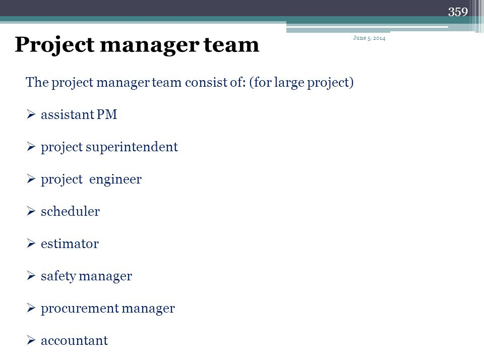 358 Scheduling as Part of the Project Management Effort June 5, 2014