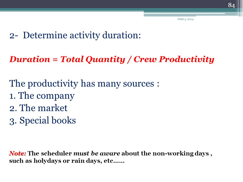 83 Steps Required To Schedule a Project The preparation of CPM includes the following four steps: 1- Determine the work activities: The project must b