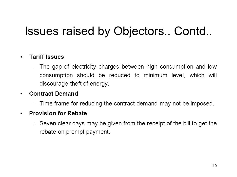 16 Issues raised by Objectors.. Contd..