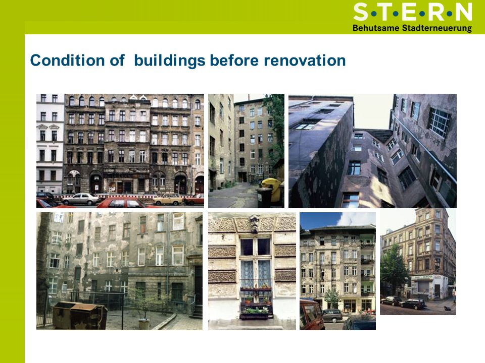 Condition of buildings before renovation