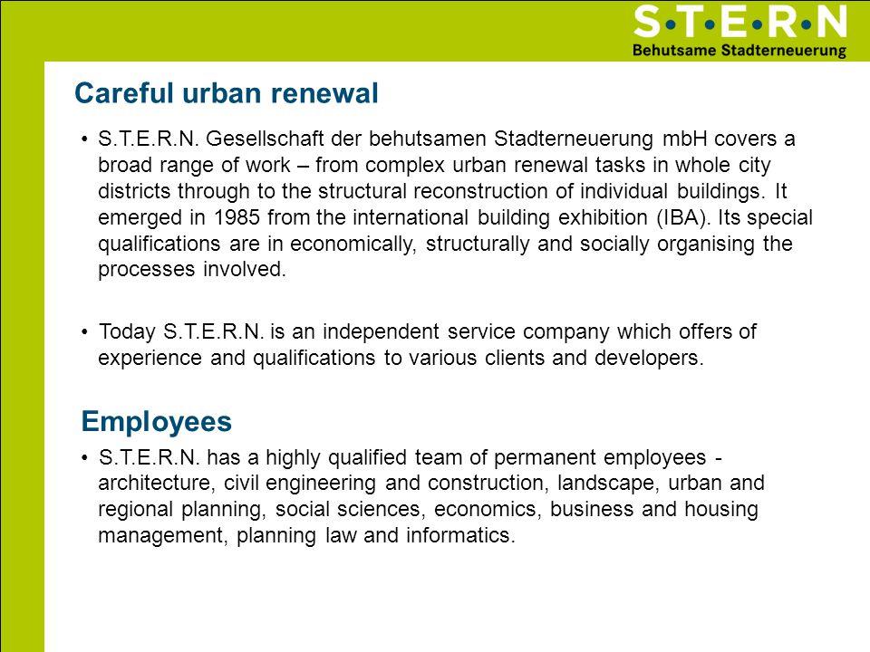 S.T.E.R.N. Gesellschaft der behutsamen Stadterneuerung mbH covers a broad range of work – from complex urban renewal tasks in whole city districts thr