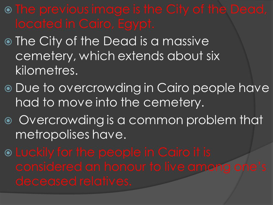 The previous image is the City of the Dead, located in Cairo, Egypt.