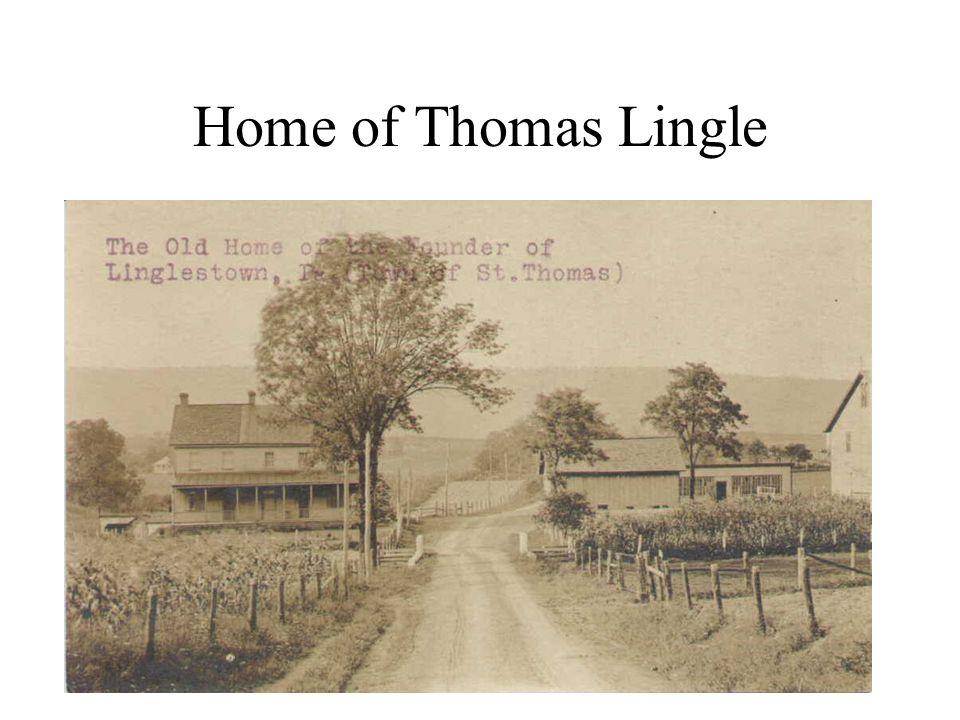 Home of Thomas Lingle