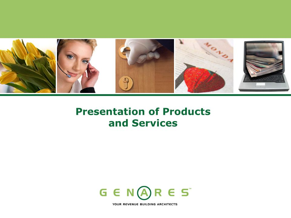 Presentation of Products and Services