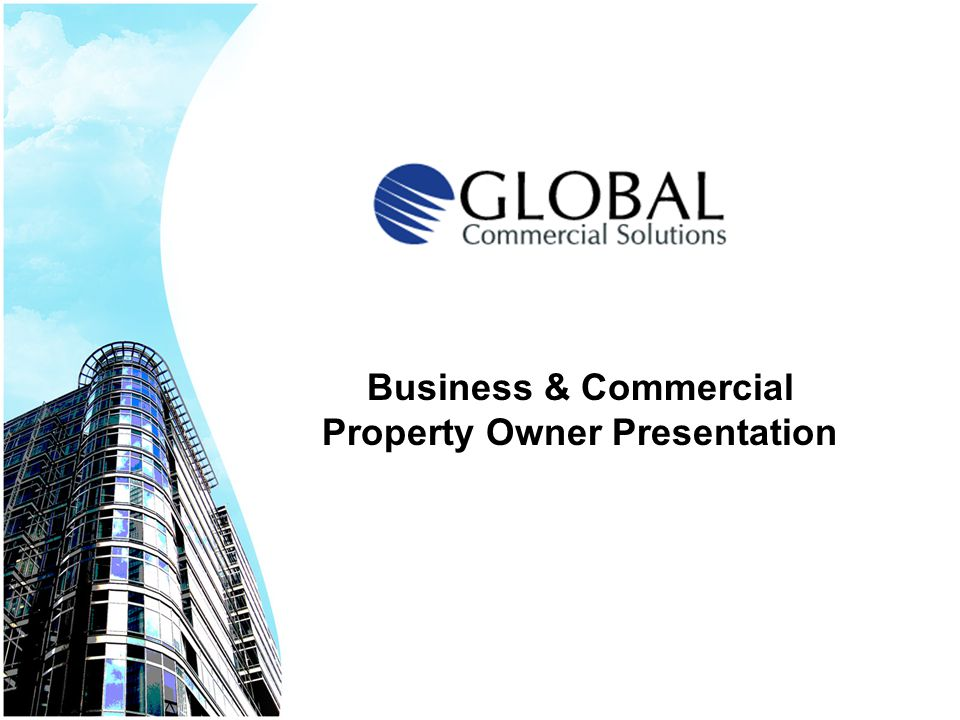 Business & Commercial Property Owner Presentation