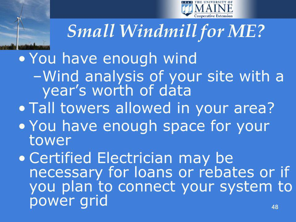 48 Small Windmill for ME.