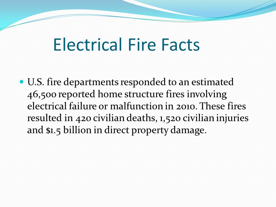 Electrical Fire Facts U.S.