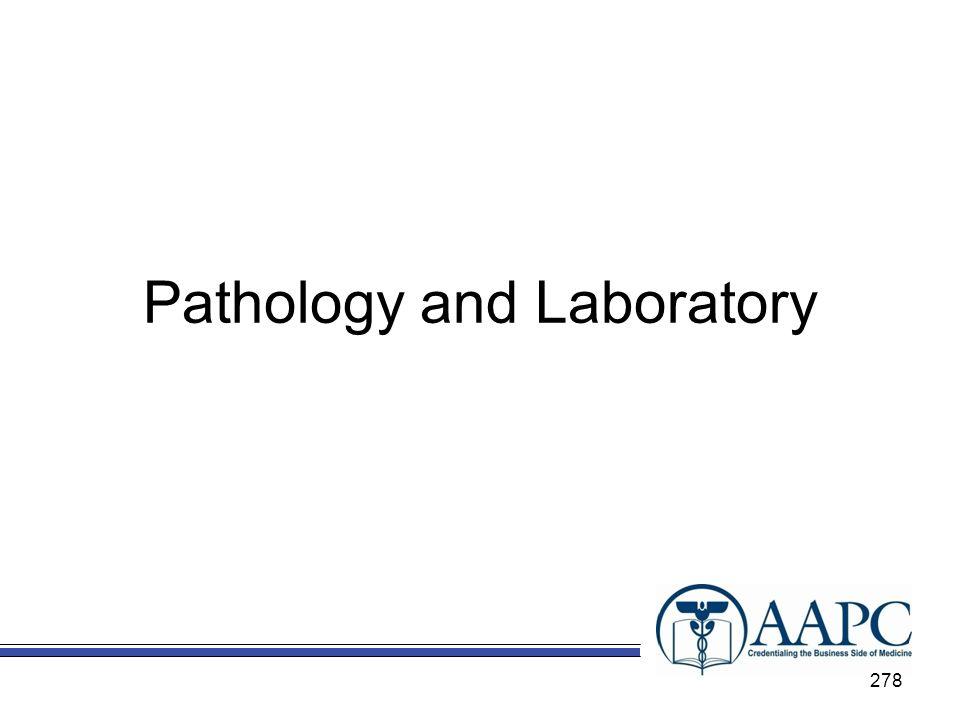 Pathology and Laboratory 278