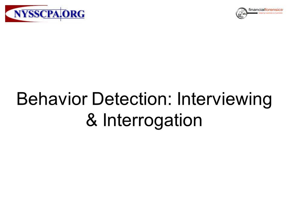 Behavior Detection: Interviewing & Interrogation
