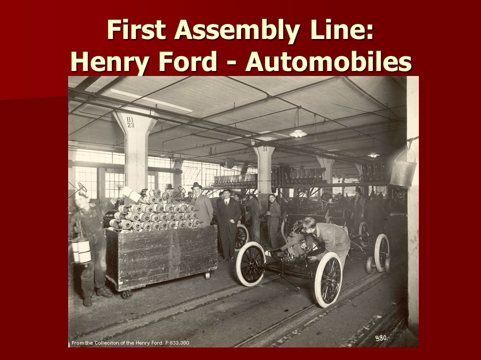 First Assembly Line: Henry Ford - Automobiles